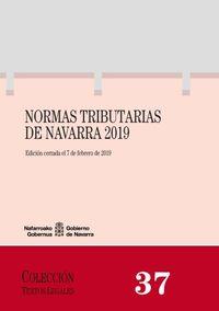 Normas Tributarias De Navarra 2019 - Aa. Vv.