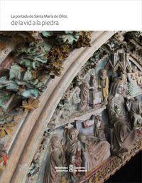 PORTADA DE SANTA MARIA DE OLITE, LA - DE LA VID A LA PIEDRA