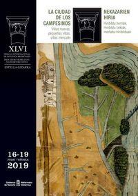 Semana De Estudios Medievales (46ª 2019 Estella) - La Ciudad De Los Campesinos = Nekazarien Hiria - Aa. Vv.
