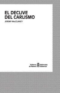 DECLIVE DEL CARLISMO, EL