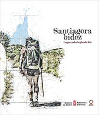 SANTIAGORA BIDEZ - GOGOETAZKO BEGIRADA
