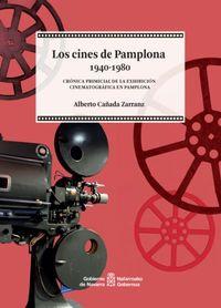 LOS CINES DE PAMPLONA 1940-1980