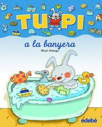 TUPI A LA BANYERA - LLETRA PAL