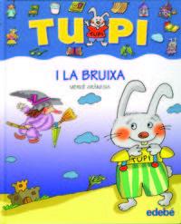 TUPI I LA BRUIXA - LETTRA DE PAL