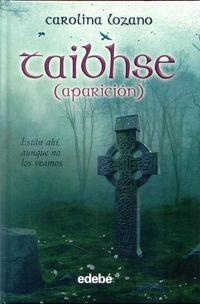 Taibhse (aparicion) - Carolina Lozano