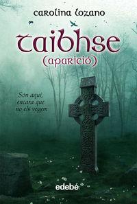 Taibhse (aparicio) - Carolina Lozano / Xavier Timoneda Perarnau