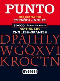 DICC. PUNTO ESPAÑOL-INGLES / INGLES-ESPAÑOL