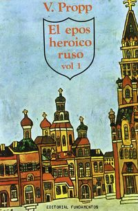 EL EPOS HEROICO RUSO I