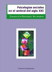 PSICOLOGIAS SOCIALES EN EL UMBRAL DEL SIGLO XXI