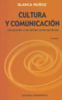 CULTURA Y COMUNICACION - INTRODUCCION A LAS TEORIAS CONTEMPORANEAS