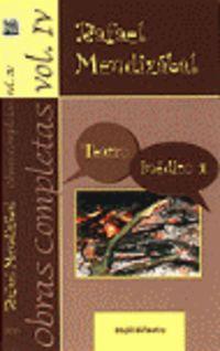 OBRAS COMPLETAS IV - TEATRO INEDITO 1
