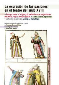 EXPRESION DE LAS PASIONES EN EL TEATRO DEL SIGLO XVIII, LA