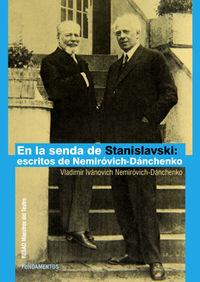 en la senda de stanislavski - escritos de nemirovich-danchenko - Vladimir Ivanovich Nemirovich-Danchenko