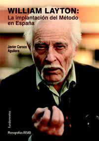 WILLIAM LAYTON - LA IMPLANTACION DEL METODO EN ESPAÑA