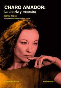 Charo Amador - La Actriz Y Maestra - Nieves Mateo