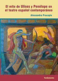 El mito de ulises y penelope en el teatro español contemporaneo - Alessandra Procopio