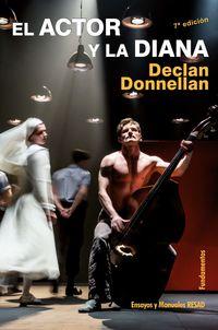 El (7 ed) actor y la diana - Declan Donnellan
