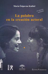 La (4 ed) palabra en la creacion actoral - Maria Osipovna Knebel