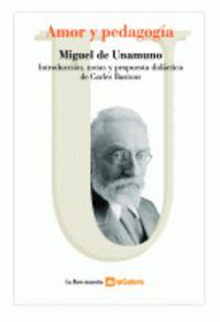 amor y pedagogia - Miguel De Unamuno