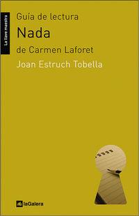 """guia de lectura """"nada"""" de carmen laforet - Joan Estruch Tobella"""