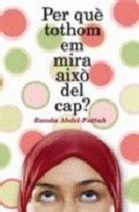 PER QUE TOTHOM EM MIRA AIXO DEL CAP?