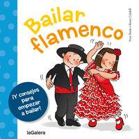bailar flamenco - Fran Nuño / Roser Calafell (il. )