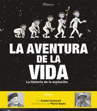 La aventura de la vida - Eudald Carbonell