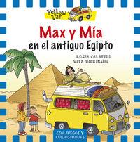 Yellow Van 6 - Max Y Mia En Egipto - Vita Dickinson / Roser Calafell (il. )
