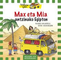 yellow van 6 - max eta mia egipton - Vita Dickinson / Roser Calafell (il. )