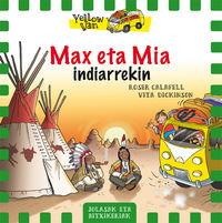 yellow van 10 - max eta mia indiarrekin - Vita Dickinson / Roser Calafell (il. )