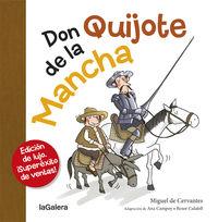 don quijote de la mancha - Ana Campoy / Roser Calafell (il. )