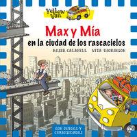 yellow van 11 - max y mia en la ciudad de los rascacielos - Vita Dickinson / Roser Calafell (il. )