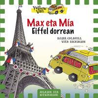 Yellow Van 13 - Max Eta Mia Eiffel Dorrean - Vita Dickinson / Roser Calafell (il. )