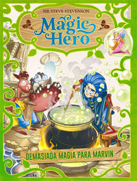 MAGIC HERO 3 - DEMASIADA MAGIA PARA MARVIN