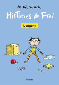 HISTORIES DE FREI 1 - L'ENGANY