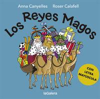 Los reyes magos - Anna Canyelles Roca / Roser Calafell (il. )