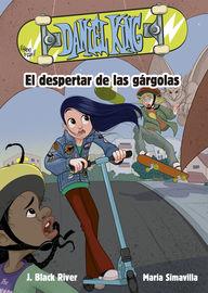 Daniel King 2 - El Despertar De Las Gargolas - J. Black River / Maria Simavilla (il. )