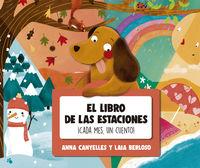 Libro De Las Estaciones, El - ¡cada Mes, Un Cuento! - Anna Canyelles