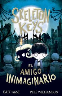 SKELETON KEYS - EL AMIGO INIMAGINARIO