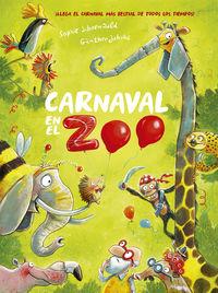 Carnaval En El Zoo - Sophie Schoenwald / Gunther Jakobs (il. )
