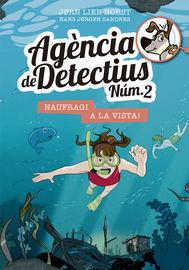 AGENCIA DE DETECTIUS NUM. 2 - 13 - NAUFRAGI A LA VISTA!