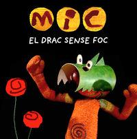MIC - EL DRAC SENSE FOC