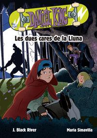 Daniel King 3 - Les Dues Cares De La Lluna - J. Black River / Maria Simavilla (il. )
