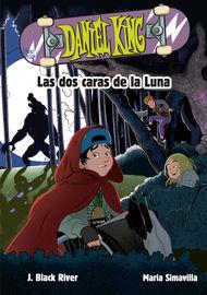 Daniel King 3 - Las Dos Caras De La Luna - J. Black River / Maria Simavilla (il. )