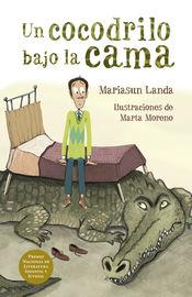 Un cocodrilo bajo la cama - Mariasun Landa / Marta Moreno (il. )