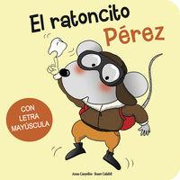 El ratoncito perez - Anna Canyelles / Roser Calafell (il. )