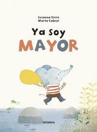 Ya Soy Mayor - Susanna Isern / Marta Cabrol (il. )