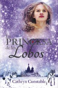 La princesa de los lobos - Cathryn Constable