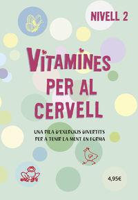 VITAMINES PER AL CERVELL - NIVELL 2