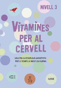 VITAMINES PER AL CERVELL - NIVELL 3